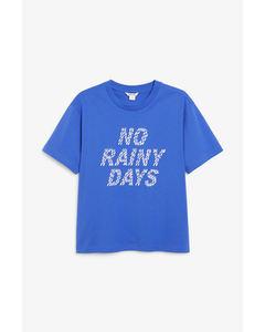 Cotton tee No rainy days